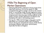 1920s the beginning of open market operations