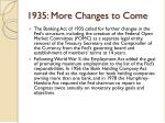 1935 more changes to come