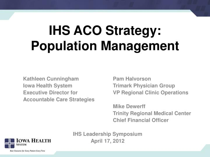 ihs aco strategy population management n.