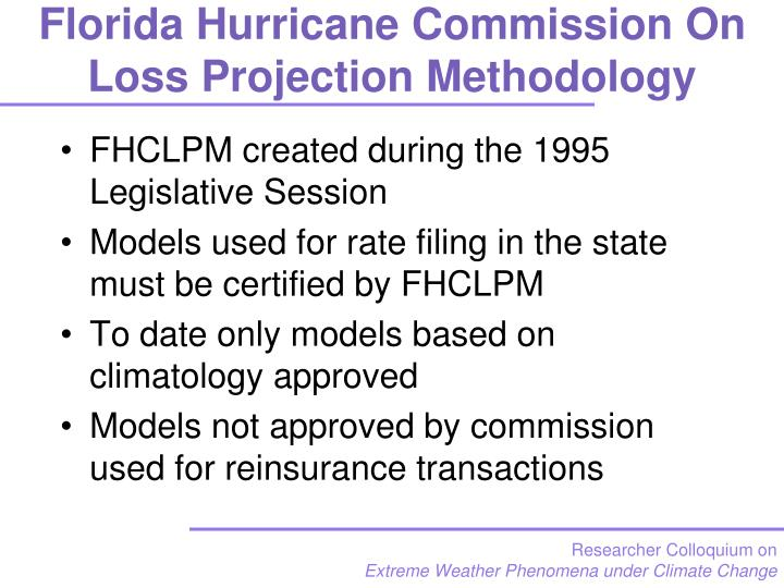 Florida Hurricane Commission On Loss Projection Methodology