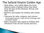 the safavid empire golden age