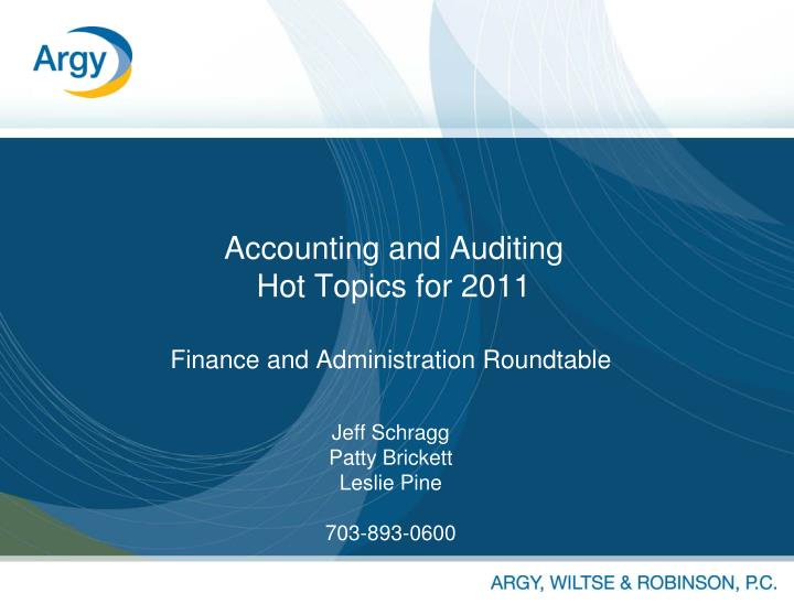 accounting and auditing hot topics for 2011 n.