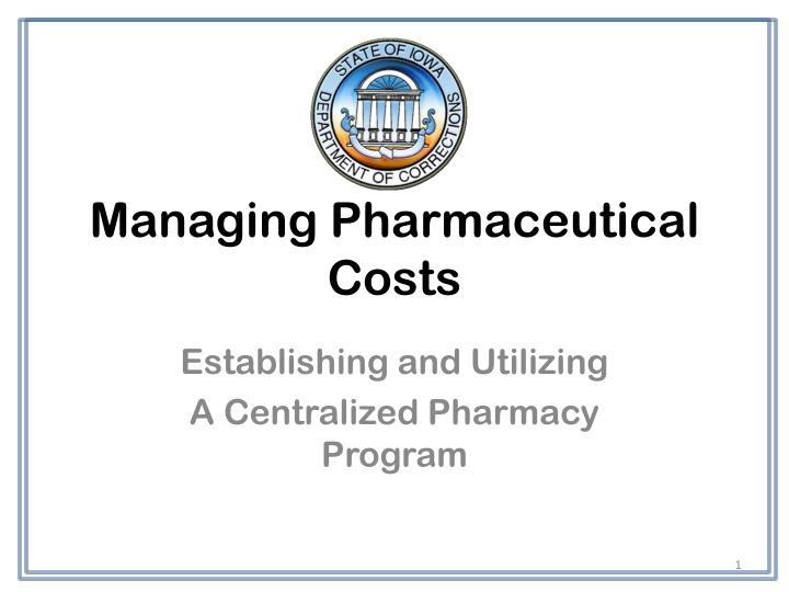 managing pharmaceutical costs n.