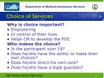 choice of services