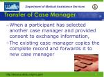 transfer of case manager