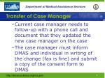transfer of case manager1