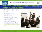 who does the case manager contact for a plan of care meeting