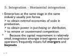 5 integration horizontal integration