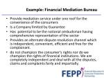 example financial mediation bureau