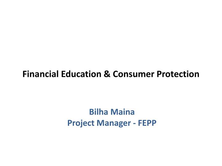 financial education consumer protection n.