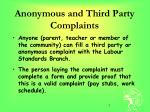 anonymous and third party complaints