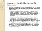 interests in specified businesses f both thresholds1