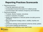 reporting practices scorecards