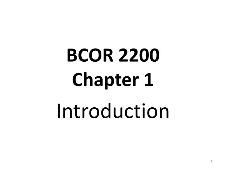bcor 2200 chapter 1 n.