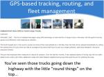 gps based tracking routing and fleet management