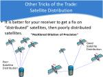 other tricks of the trade satellite distribution