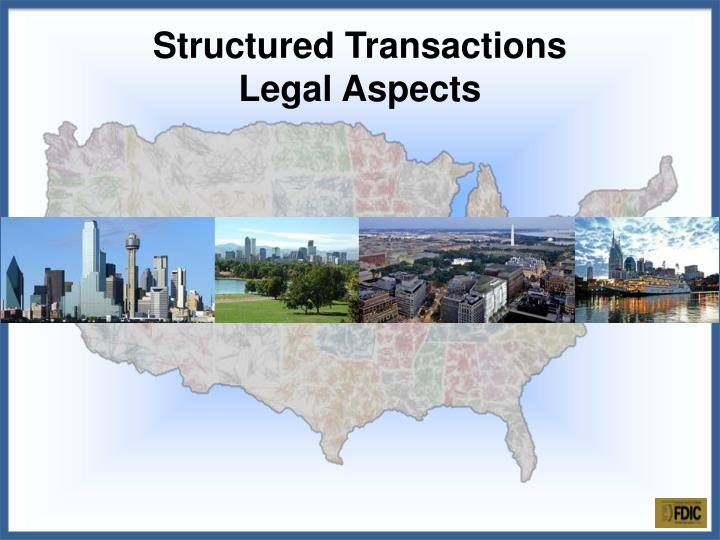 structured transactions legal aspects n.
