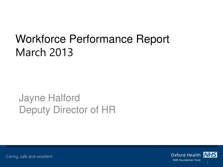 workforce performance report march 2013 n.