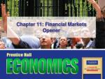 chapter 11 financial markets opener
