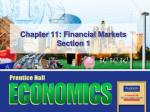 chapter 11 financial markets section 1