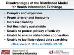 disadvantages of the distributed model for health information exchange