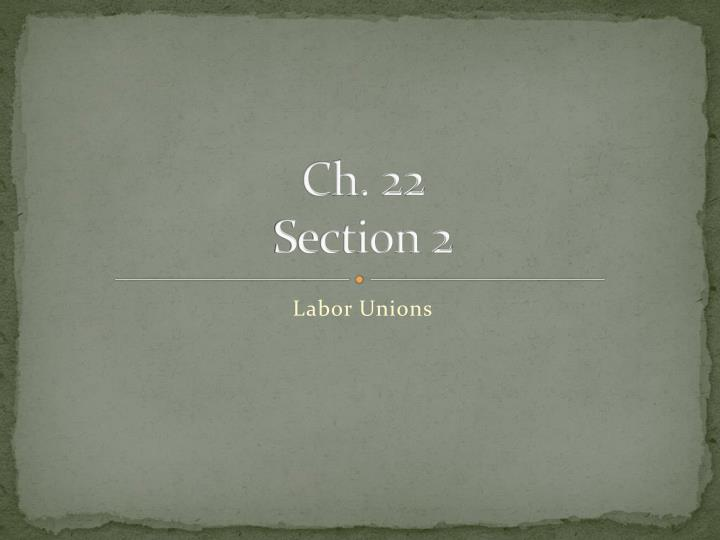 ch 22 section 2 n.