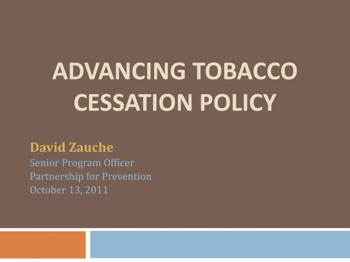 advancing tobacco cessation policy n.