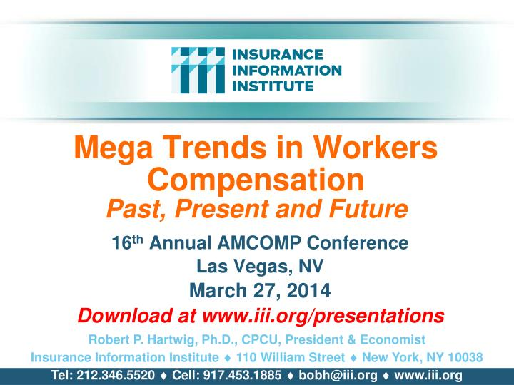 mega trends in workers compensation past present and future n.