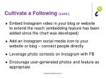 cultivate a following cont