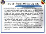 how do i make a military deposit