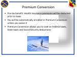 premium conversion