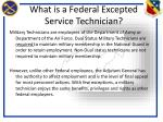 what is a federal excepted service technician1