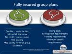 fully insured group plans