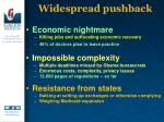 widespread pushback