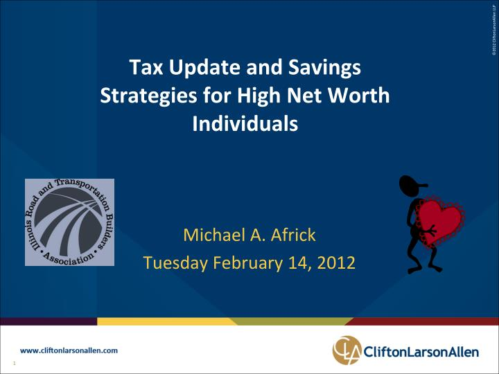 tax update and savings strategies for high net worth individuals n.