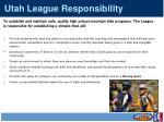 utah league responsibility
