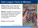 utah league vision mission