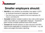 smaller employers should