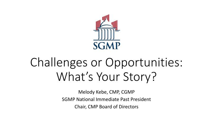 challenges or opportunities what s your story n.