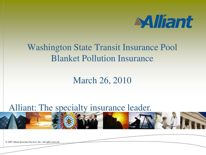 washington state transit insurance pool blanket pollution insurance march 26 2010 n.