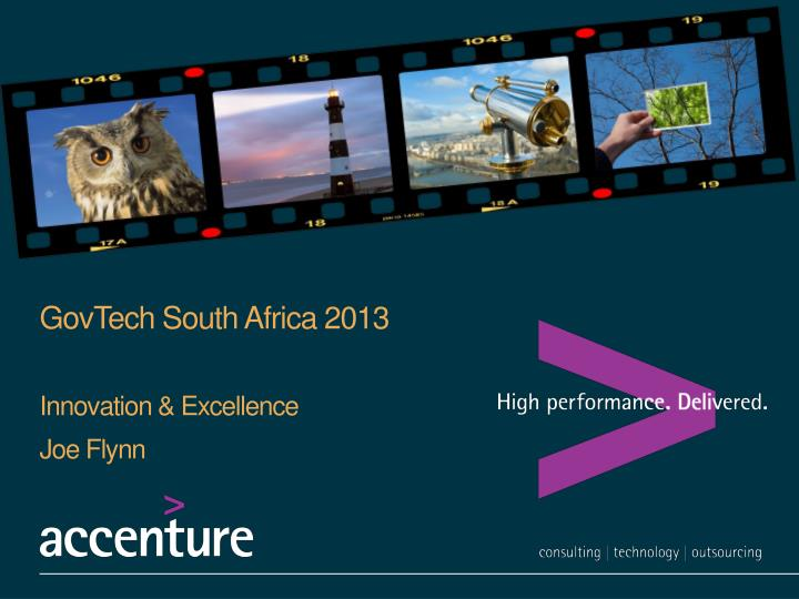 govtech south africa 2013 innovation excellence joe flynn n.