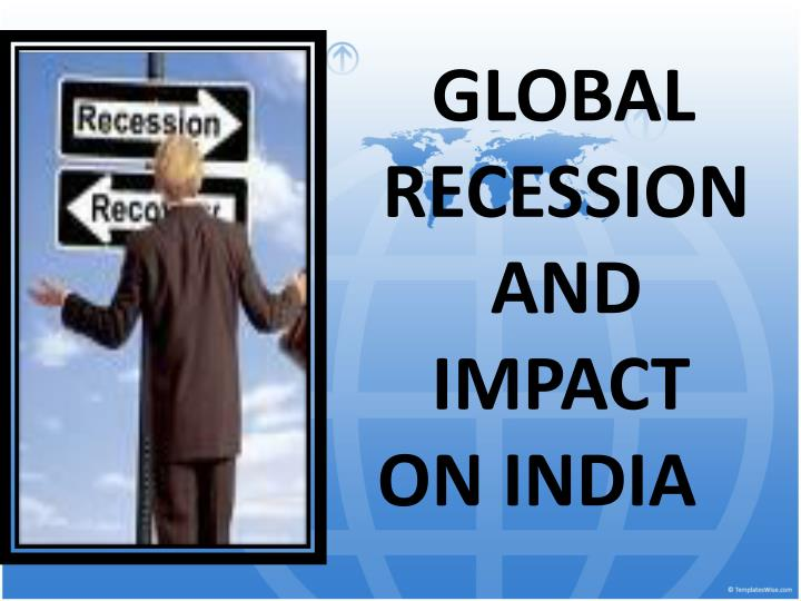global recession and impact on india n.