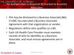 no authorization is required to disclose to business associates