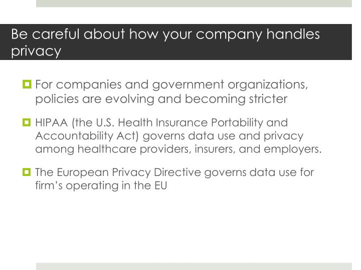 Be careful about how your company handles privacy