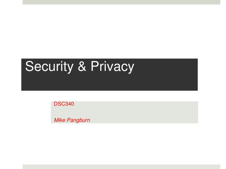 Security privacy