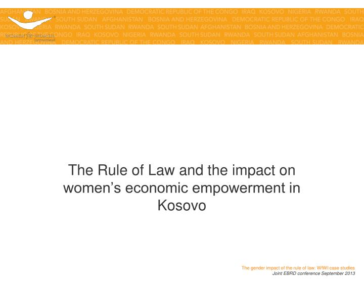 the rule of law and the impact on women s employment in kosovo n.