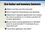 first gather and inventory contracts