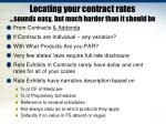 locating your contract rates sounds easy but much harder than it should be