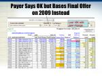 payer says ok but bases final offer on 2009 instead