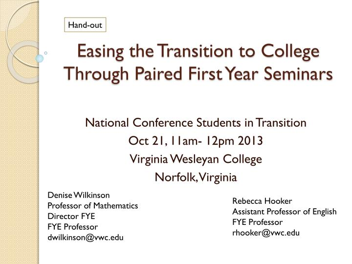easing the transition to college through paired first year seminars n.